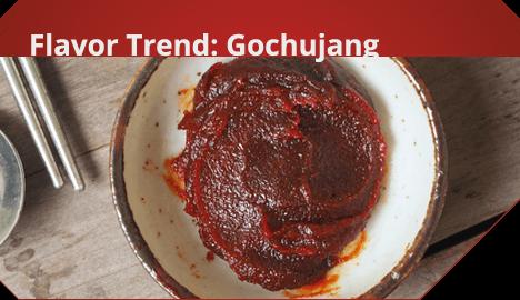 Flavor Trend: Gochujang
