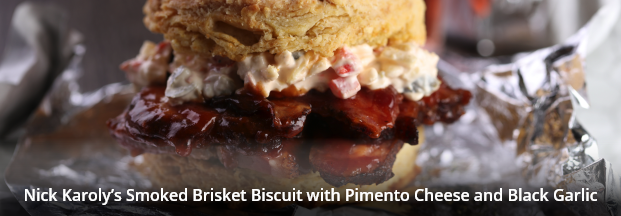 Nick Karoly's Smoked Brisket Biscuit with Pimento Cheese and Black Garlic