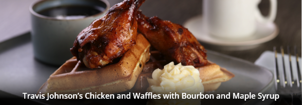Travis Johnson's Chicken and Waffles with Bourbon and Maple Syrup