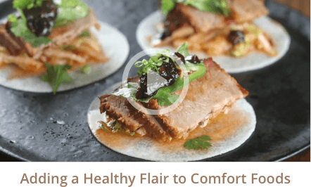 Adding a Healthy Flair to Comfort Foods