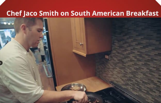 Chef Jaco Smith on South American Breakfast